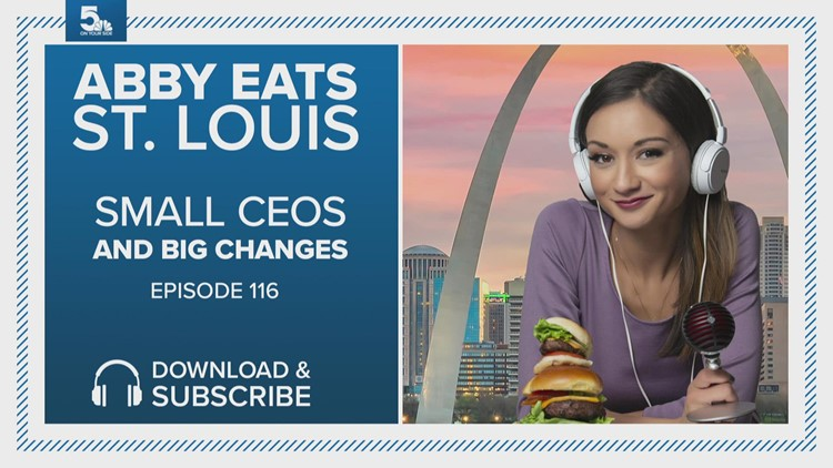 Small CEOs and big changes | Abby Eats St. Louis podcast