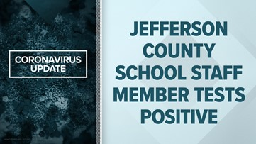 Staff member at Jefferson County elementary school tests positive for COVID-19