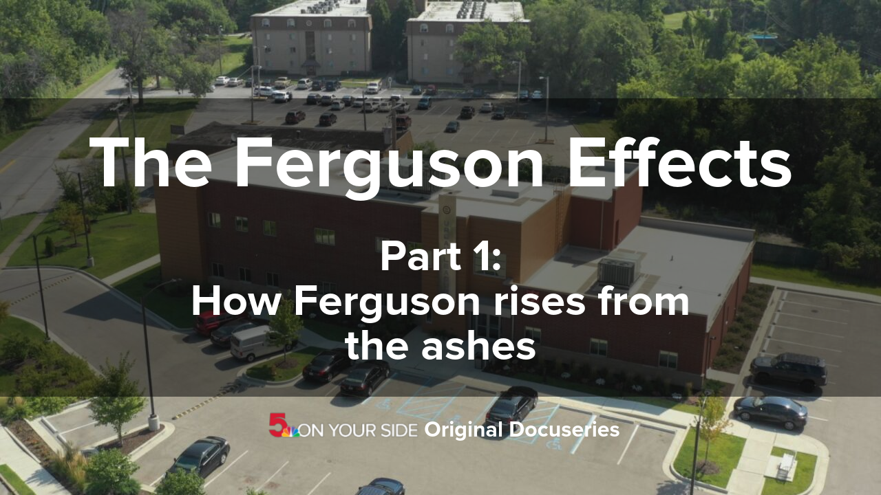 The Ferguson Effects | Part 1: How Ferguson rises from the ashes