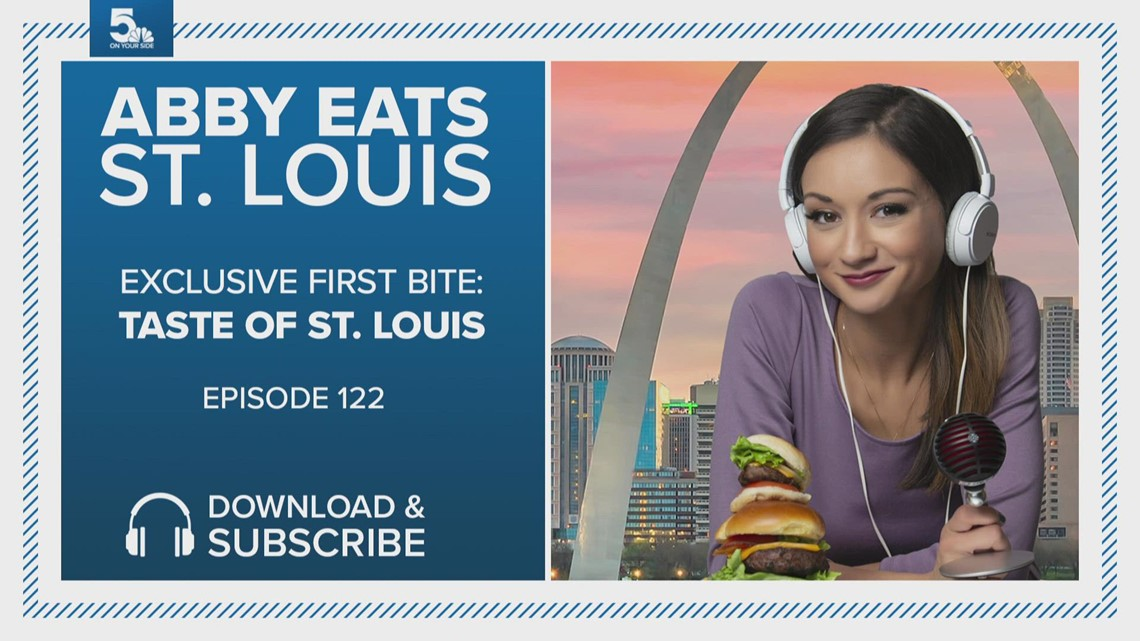 Exclusive first bite: Taste of St. Louis | Abby Eats St. Louis podcast