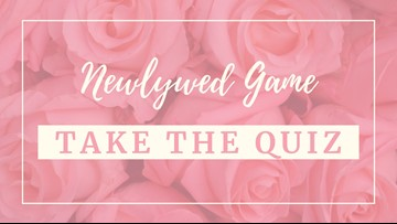 Take the quiz: Can you pass this newlywed game?