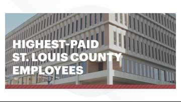 These are the highest-paid St. Louis County employees in 2019