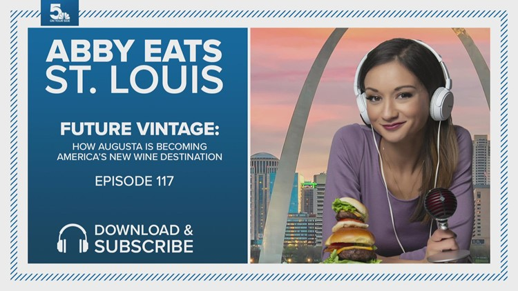 How Augusta is becoming America's next wine destination   Abby Eats St. Louis Podcast