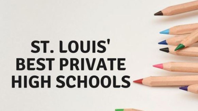 These are St. Louis' best private high schools